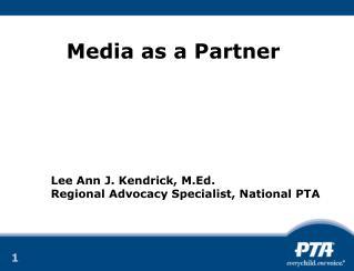 Media as a Partner