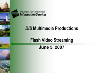 DIS  Multimedia Productions Flash Video Streaming