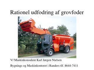 Rationel udfodring af grovfoder
