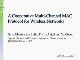 A Cooperative Multi-Channel MAC Protocol for  Wireless Networks