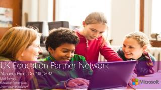 UK Education Partner Network  All hands Event :  Dec 11th, 2012 Mark Stewart