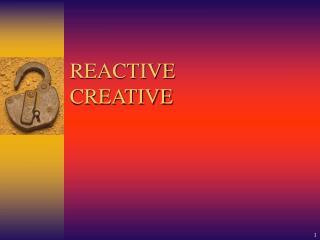 REACTIVE CREATIVE