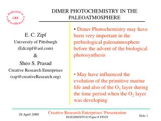 DIMER PHOTOCHEMISTRY IN THE PALEOATMOSPHERE