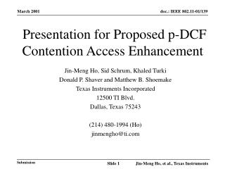 Presentation for Proposed p-DCF Contention Access Enhancement