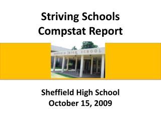Striving Schools Compstat Report