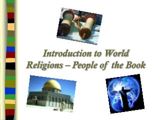 Introduction to World  Religions – People of the Book