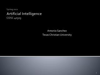 Spring  2011 Artificial Intelligence  COSC40503