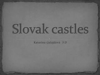Slovak castle s