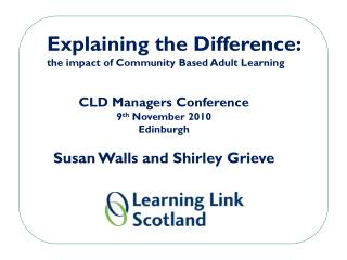 Explaining the Difference:  the impact of Community Based Adult Learning