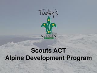 Scouts  ACT Alpine Development Program