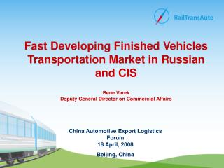 China Automotive Export Logistics Forum  18 April ,  2 008  Beijing ,  China