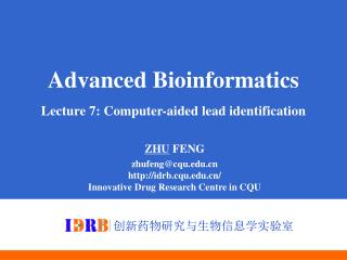 Advanced Bioinformatics Lecture 7: Computer-aided lead identification