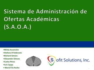 Sistema  de  Administración  de Ofertas Académicas (S.A.O.A.)