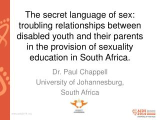 Dr. Paul Chappell University of Johannesburg,  South Africa