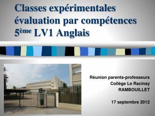 Classes expérimentales  évaluation par compétences 5 ème  LV1 Anglais