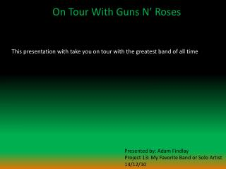 On Tour With Guns N� Roses
