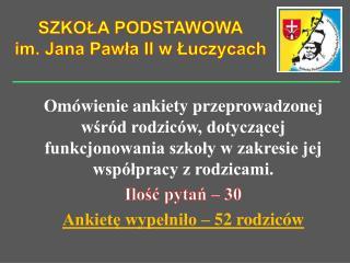 SZKOŁA PODSTAWOWA im. Jana Pawła II w Łuczycach