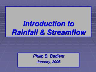 Introduction to Rainfall  Streamflow