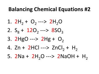 Balancing Chemical Equations # 2