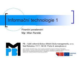 Informační technologie 1
