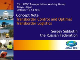 Concept Note 		 Transborder Control and Optimal Transborder Logistics Sergey Subbotin