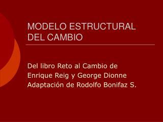 MODELO ESTRUCTURAL DEL CAMBIO