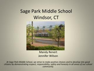 Sage Park Middle School  Windsor, CT