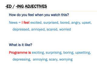 -ed / -ing adjectives