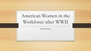 American Women in the Workforce after WWII