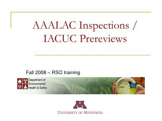 AAALAC Inspections / IACUC Prereviews