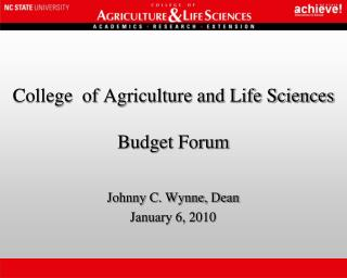 College  of Agriculture and Life Sciences Budget Forum