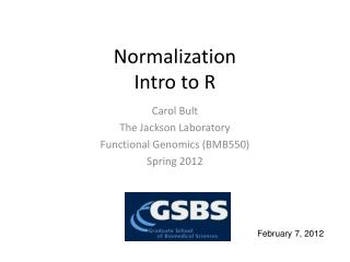 Normalization Intro to R