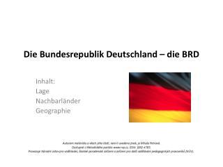 Die Bundesrepublik Deutschland – die BRD