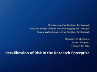 Recalibration of Risk in the Research Enterprise