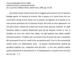 Vincenzio Borghini (1515-1580) Lettera intorno ai manoscritti antichi