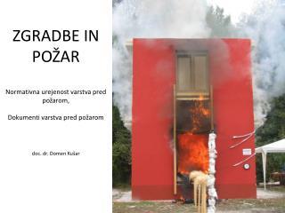 Zakon o varstvu pred požarom (Ur.l. RS 3/07):