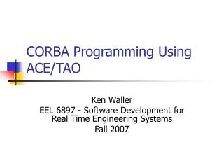 CORBA Programming Using ACE