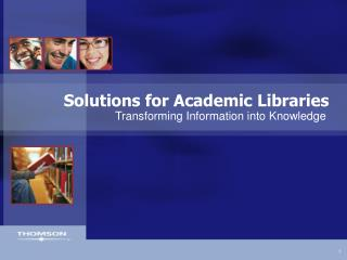 Solutions for Academic Libraries