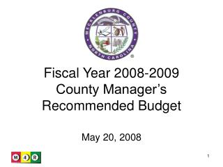 Fiscal Year 2008-2009  County Manager�s Recommended Budget
