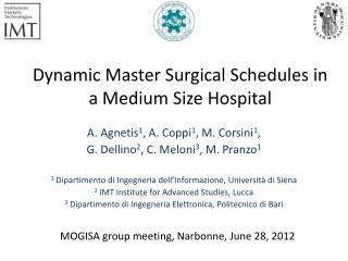 Dynamic Master Surgical Schedules in a Medium Size Hospital