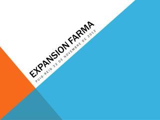 EXPANSION FARMA