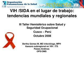 VIH /SIDA en el lugar de trabajo: tendencias mundiales y regionales