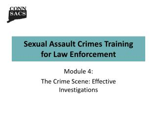 Sexual Assault Crimes Training for Law Enforcement