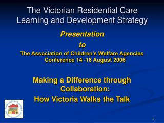 The Victorian Residential Care Learning and Development Strategy