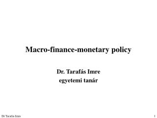 Macro-finance-monetary policy