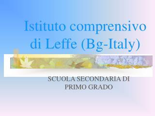 Istituto comprensivo di Leffe (Bg-Italy)
