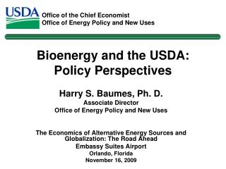 Bioenergy and the USDA:  Policy Perspectives