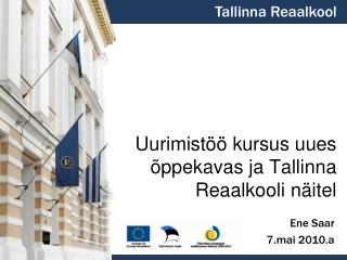 Uurimistöö kursus uues õppekavas ja Tallinna Reaalkooli näitel