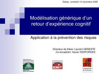 Modélisation générique d'un retour d'expérience cognitif