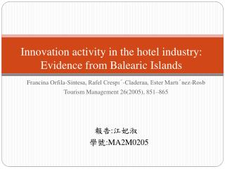 Innovation activity in the hotel industry: Evidence from Balearic Islands